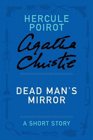 Dead Man's Mirror: A Short Story