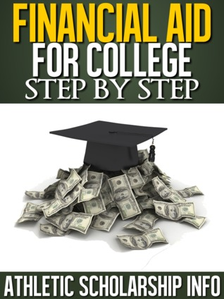 Financial Aid For College Step By Step