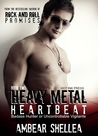 Heavy Metal Heartbeat (Rock N Roll Paraphantasy, #2)