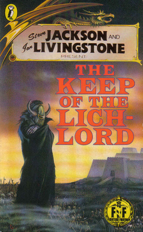 The Keep of the Lich-Lord (Fighting Fantasy #43)