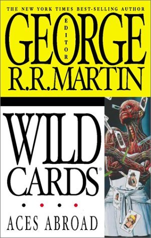 Aces Abroad by George R.R. Martin