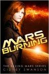 Mars Burning (Saving Mars, #4)