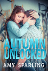 Autumn Unlocked by Amy Sparling