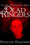 Dead Ringers: Volumes 1-3 (Dead Ringers, #1-3)