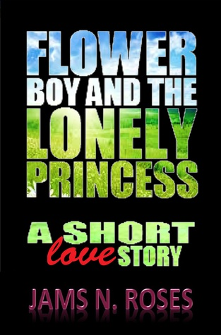 Flowerboy and the Lonely Princess