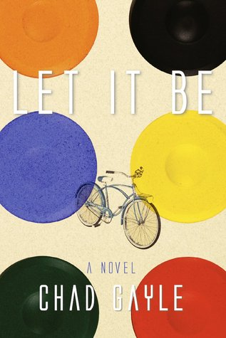 Let It Be by Chad Gayle