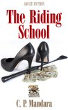 The Riding School (Pony Tales, #1)