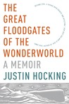The Great Floodgates of the Wonderworld: A Memoir