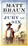 Jury of Six (Luke Starbuck, #2)