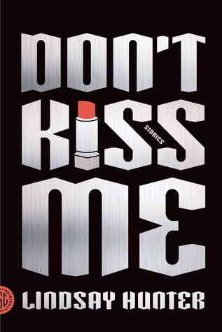 Don't Kiss Me: Stories