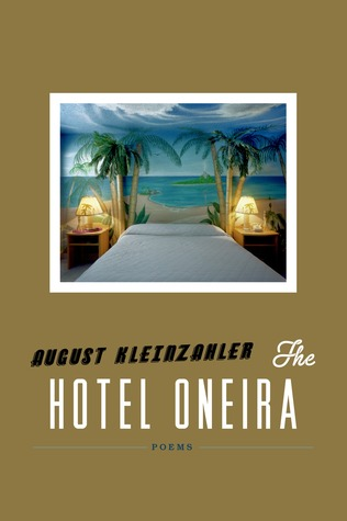 The Hotel Oneira: Poems