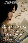 Rising Sun, Falling Shadow (Adler Family, #2)