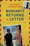 Moriarty Returns a Letter (Baker Street Letters, #4)