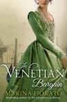 The Venetian Bargain by Marina Fiorato