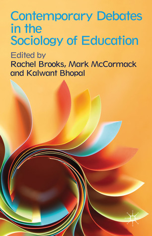 Contemporary Debates in the Sociology of Education