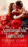 The Scandalous Duke Takes a Bride (Dangerous Rogues, #3)