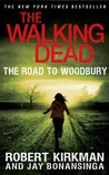 The Road to Woodbury (The Walking Dead #2)