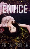 Entice: An Ignite Novella (Ignite, #1.5)