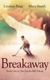 Breakaway by Lindsay Paige