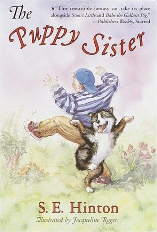 Puppy Sister by S.E. Hinton