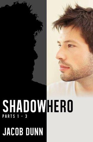 Shadowhero: Parts 1-3
