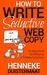 How to Write Seductive Web Copy: An Easy Guide to Picking Up More Customers