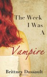 The Week I Was A Vampire