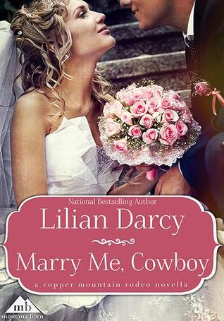 Marry Me, Cowboy (75th Copper Mountain Rodeo #2)