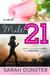 Mile 21 by Sarah Dunster