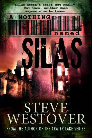 A Nothing Named Silas by Steve Westover