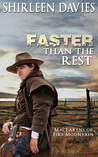 Faster Than the Rest (MacLarens of Fire Mountain, #2)