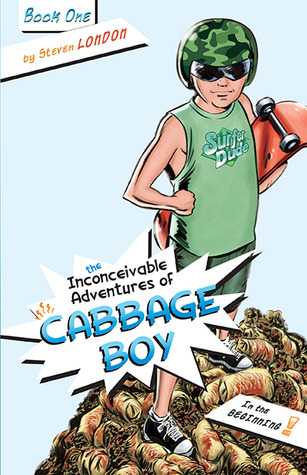 The Inconceivable Adventures of Cabbage ...