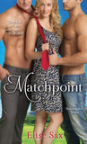 Matchpoint (The Matchmaker, #2)