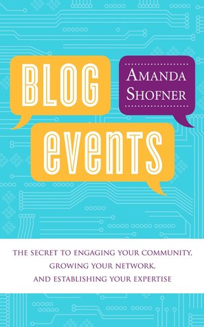 blog-events-the-secret-to-engaging-your-community-growing-your-network-and-establishing-your-expertise