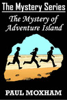 The Mystery of Adventure Island (Mystery #2)