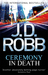 Ceremony in Death (In Death, #5) by J.D. Robb