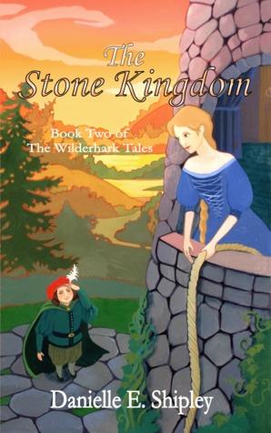 The Stone Kingdom by Danielle E. Shipley