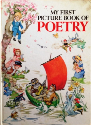 My First Picture Book Of Poetry