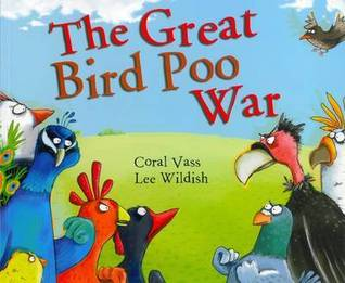 The Great Bird Poo War by Coral Vass