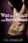 War and Peace and Brotherhood