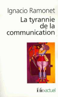 La tyrannie de la communication