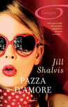 Pazza d'amore by Jill Shalvis