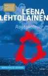 Rautakolmio (Maria Kallio, #12)