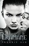 Eramane (Eramane Saga, #1)