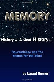 A Short History of Memory by Lynard Barnes