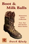 Boot and Milk Balls (Short Stories, #1)