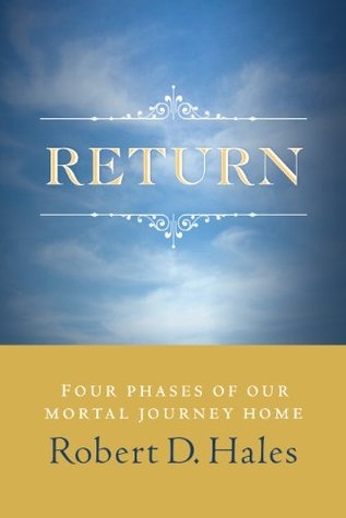 Return by Robert D. Hales