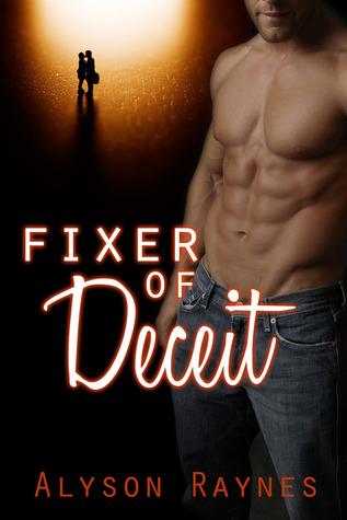 Fixer of Deceit (Fixer Series, #1)