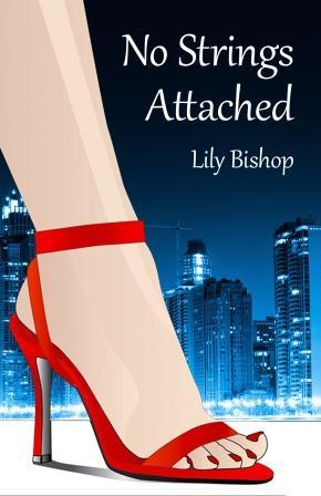 No Strings Attached City Lights 1 By Lily Bishop