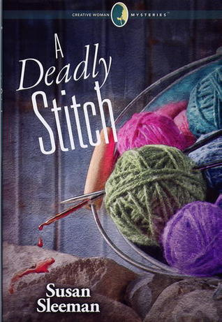 A Deadly Stitch (Creative Woman Mysteries, #2)